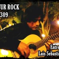 Kuntur Rock 309: Entrevista a LUIS SEBASTIAN LAZO