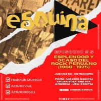#Esquinarock # 5: Esplendor y ocaso del rock peruano (1968 - 1975)